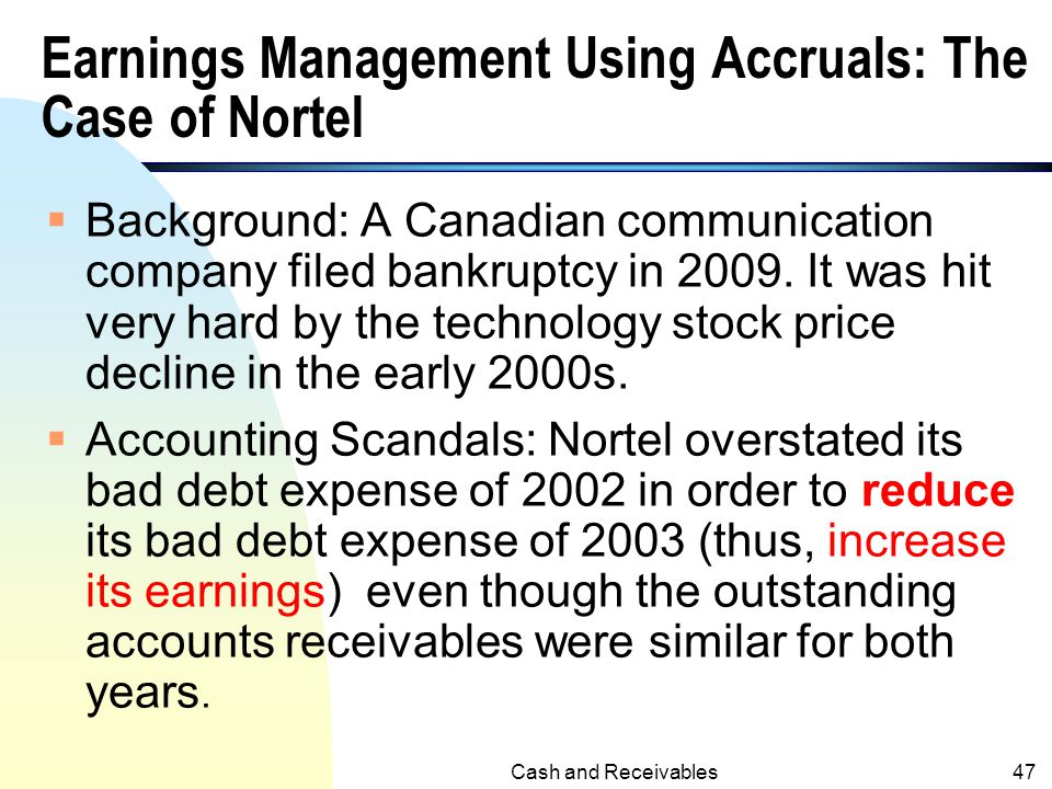 Earnings Management Using Accruals: The Case of Nortel