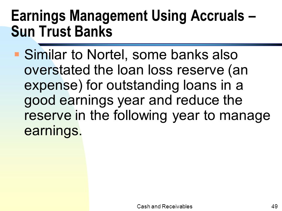 Earnings Management Using Accruals – Sun Trust Banks