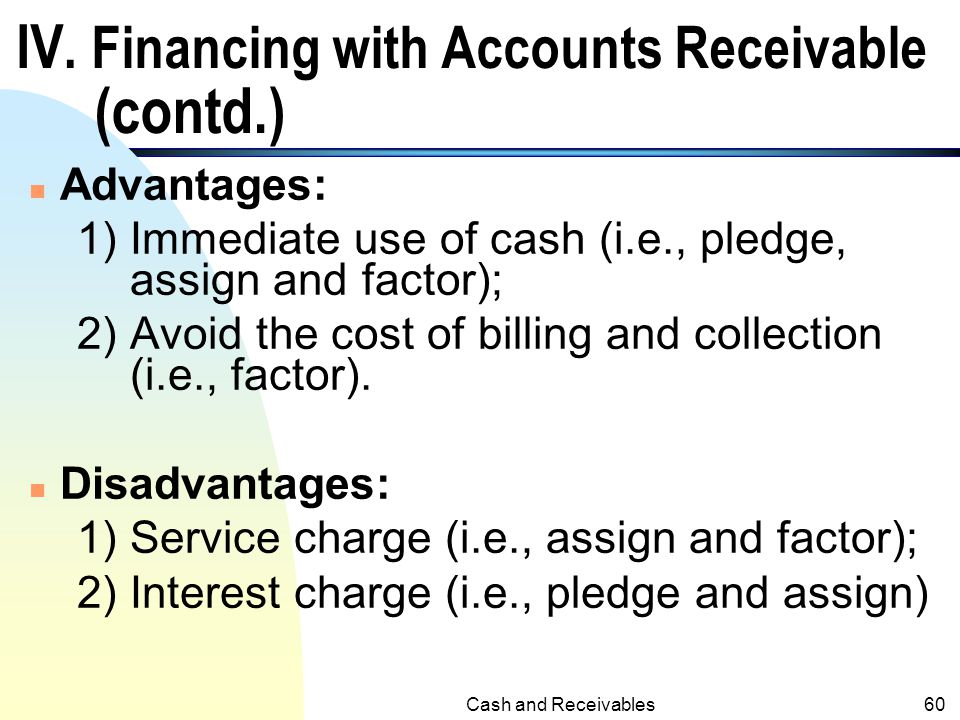 IV. Financing with Accounts Receivable (contd.)