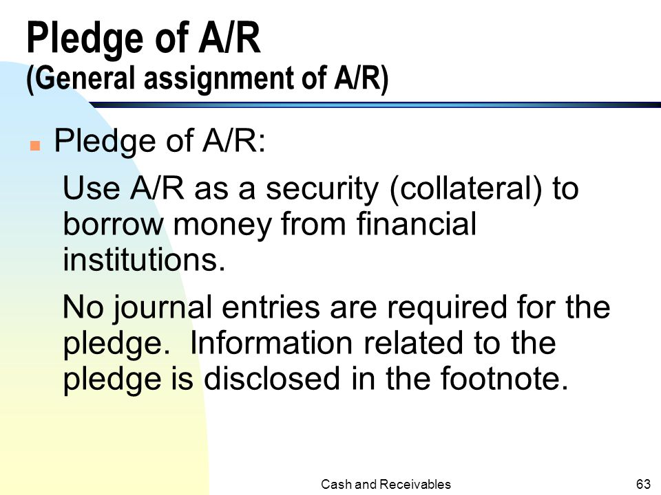 Pledge of A/R (General assignment of A/R)