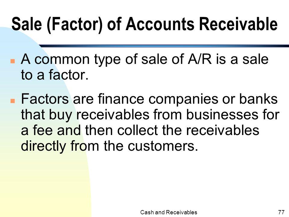 Sale (Factor) of Accounts Receivable