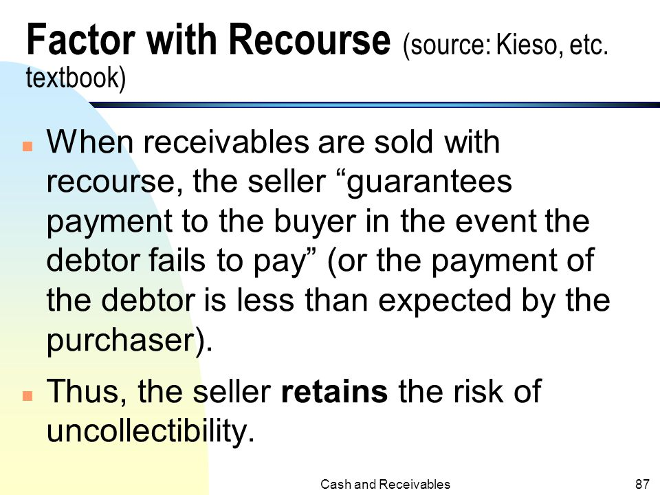 Factor with Recourse (source: Kieso, etc. textbook)