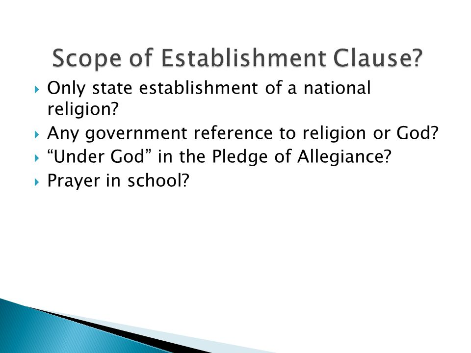 Scope of Establishment Clause