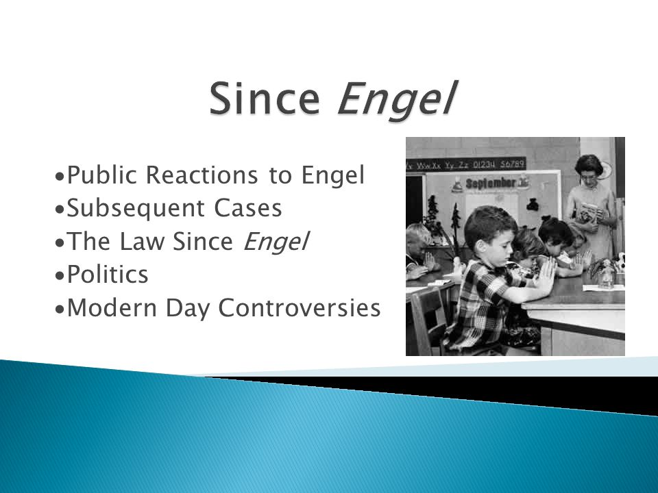 Since Engel ∙Public Reactions to Engel ∙Subsequent Cases