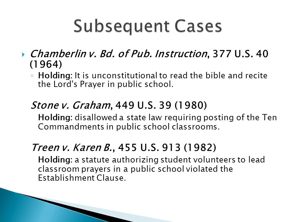 Subsequent Cases Chamberlin v. Bd. of Pub. Instruction, 377 U.S. 40 (1964)