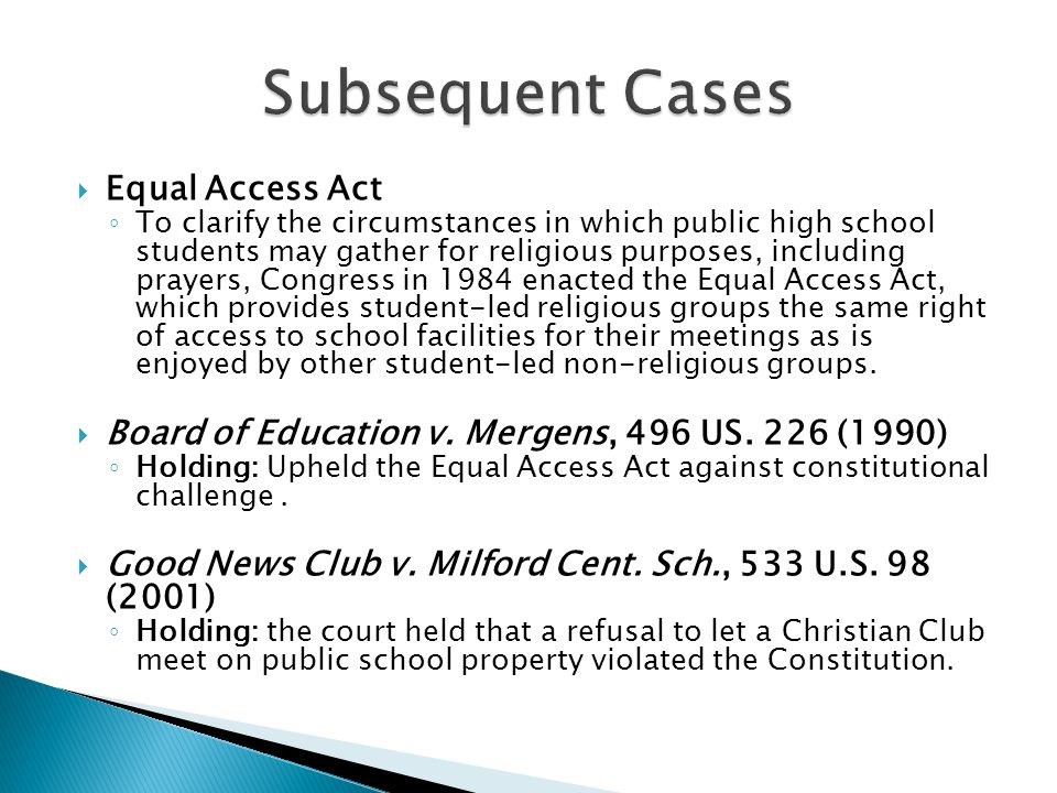 Subsequent Cases Equal Access Act