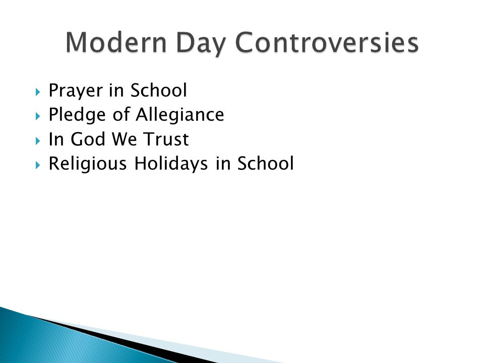 Modern Day Controversies
