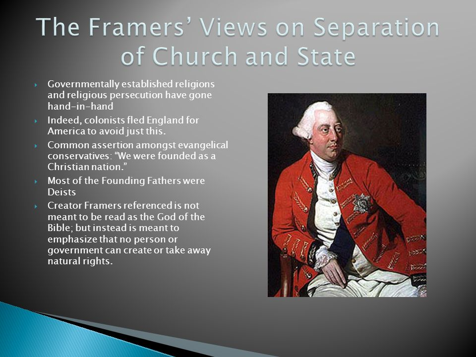 The Framers' Views on Separation of Church and State