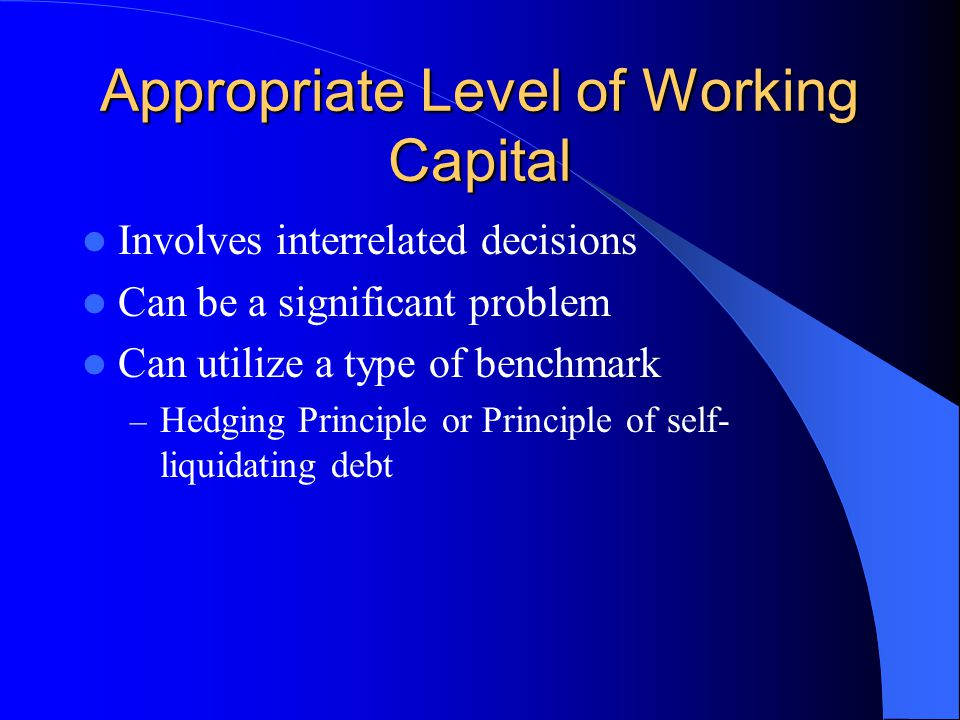 Appropriate Level of Working Capital