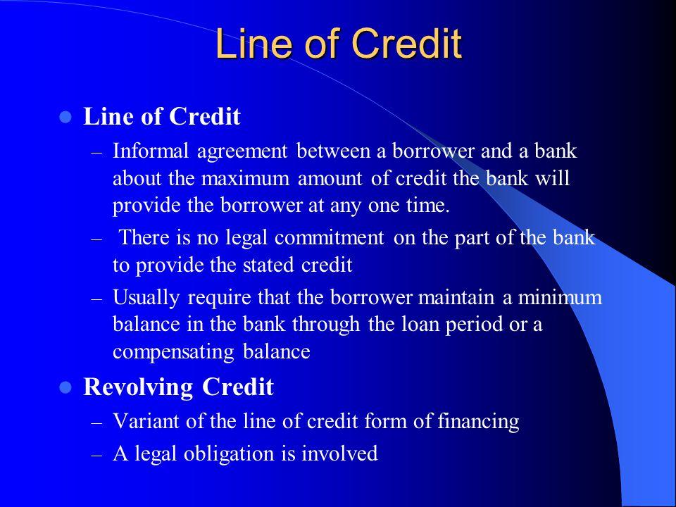 Line of Credit Line of Credit Revolving Credit
