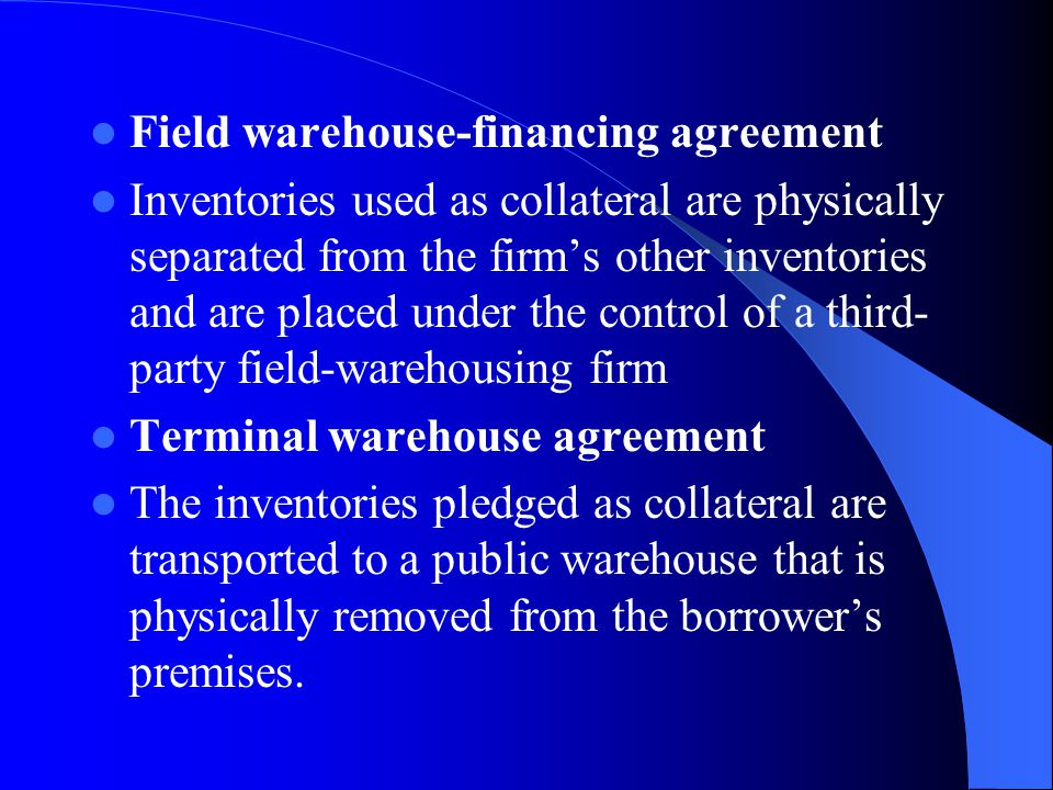 Field warehouse-financing agreement