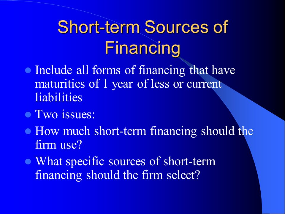 Short-term Sources of Financing