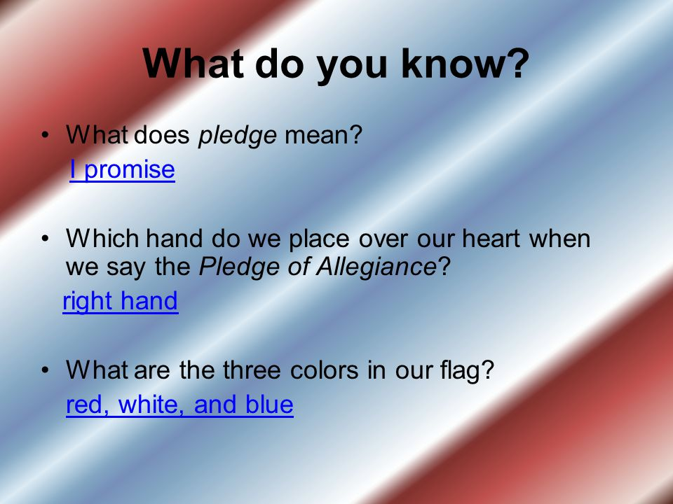 What do you know What does pledge mean I promise