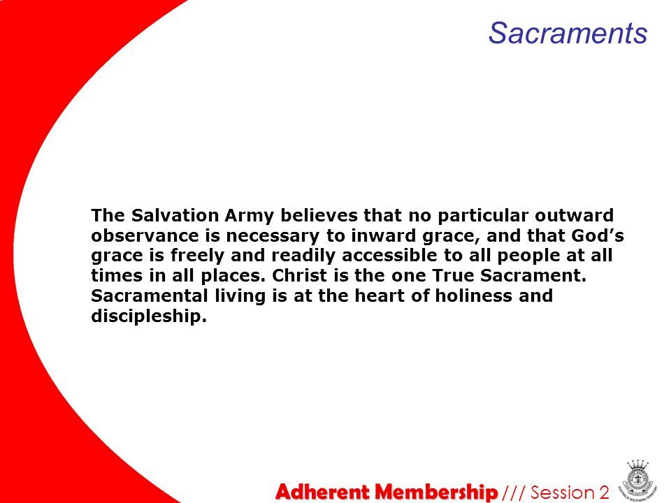 Sacraments Adherent Membership /// Session 2