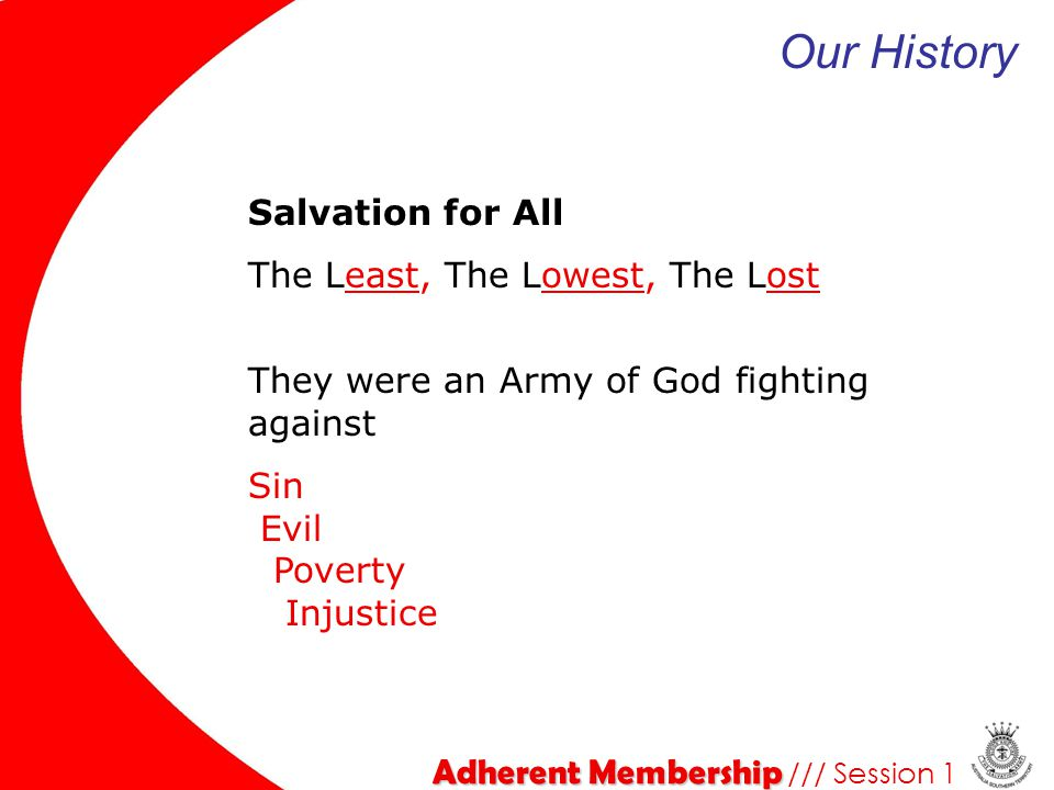 Our History Salvation for All The Least, The Lowest, The Lost