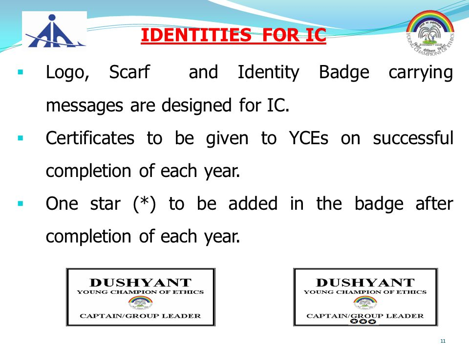 IDENTITIES FOR IC Logo, Scarf and Identity Badge carrying messages are designed for IC.