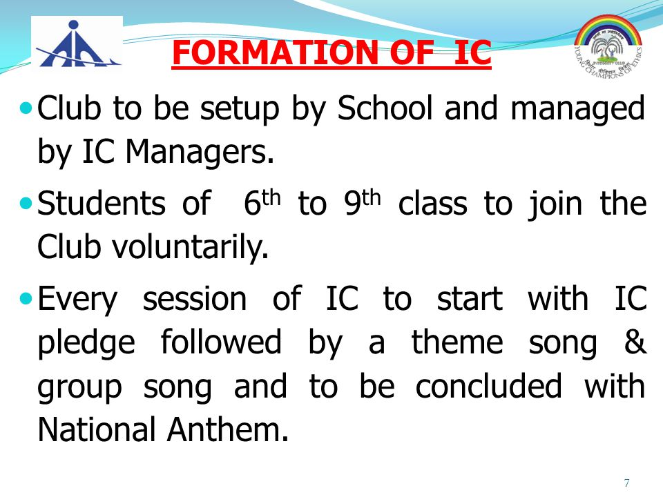 FORMATION OF IC Club to be setup by School and managed by IC Managers. Students of 6th to 9th class to join the Club voluntarily.