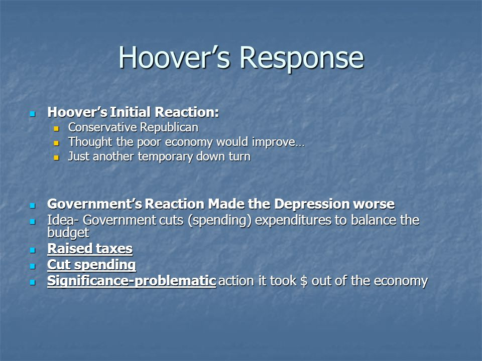 Hoover's Response Hoover's Initial Reaction: