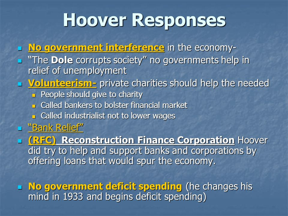 Hoover Responses No government interference in the economy-