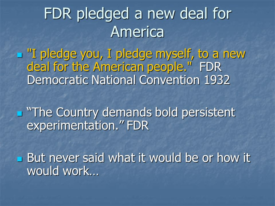 FDR pledged a new deal for America