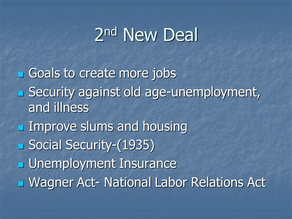 2nd New Deal Goals to create more jobs