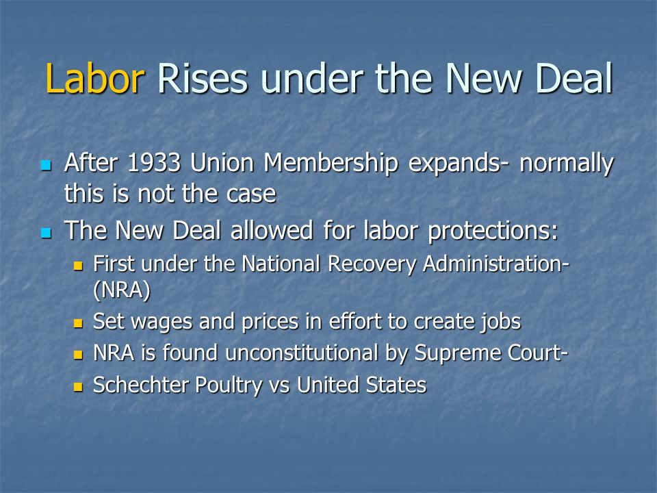 Labor Rises under the New Deal