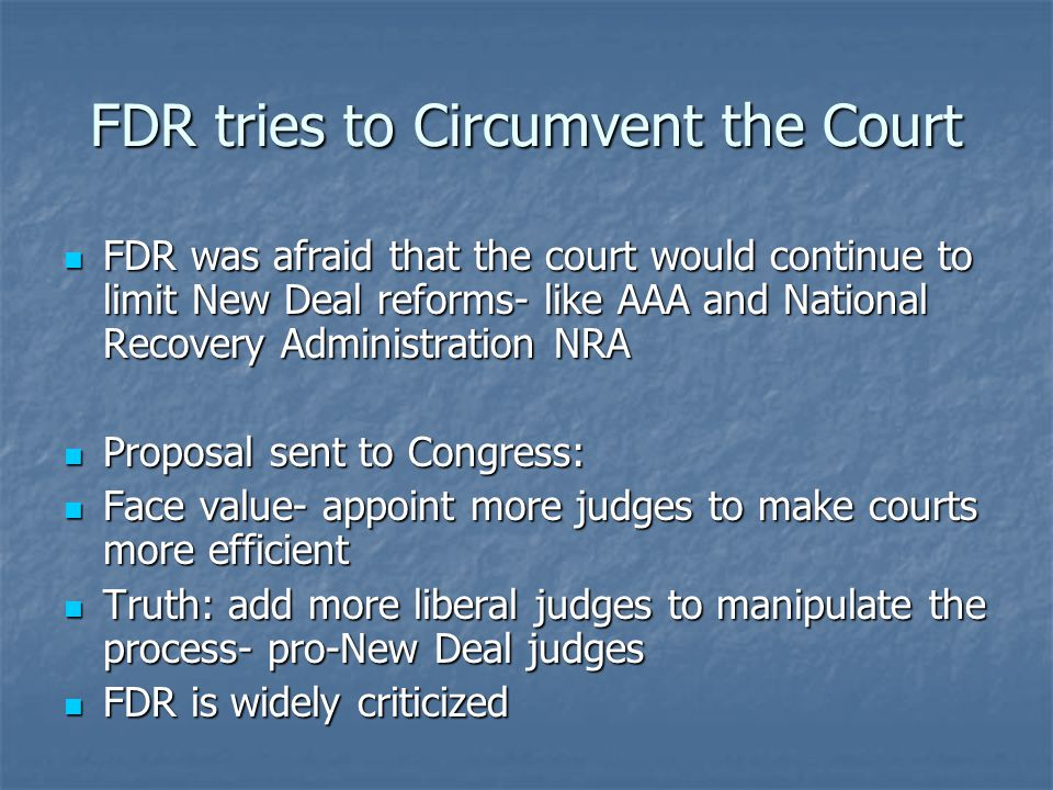 FDR tries to Circumvent the Court