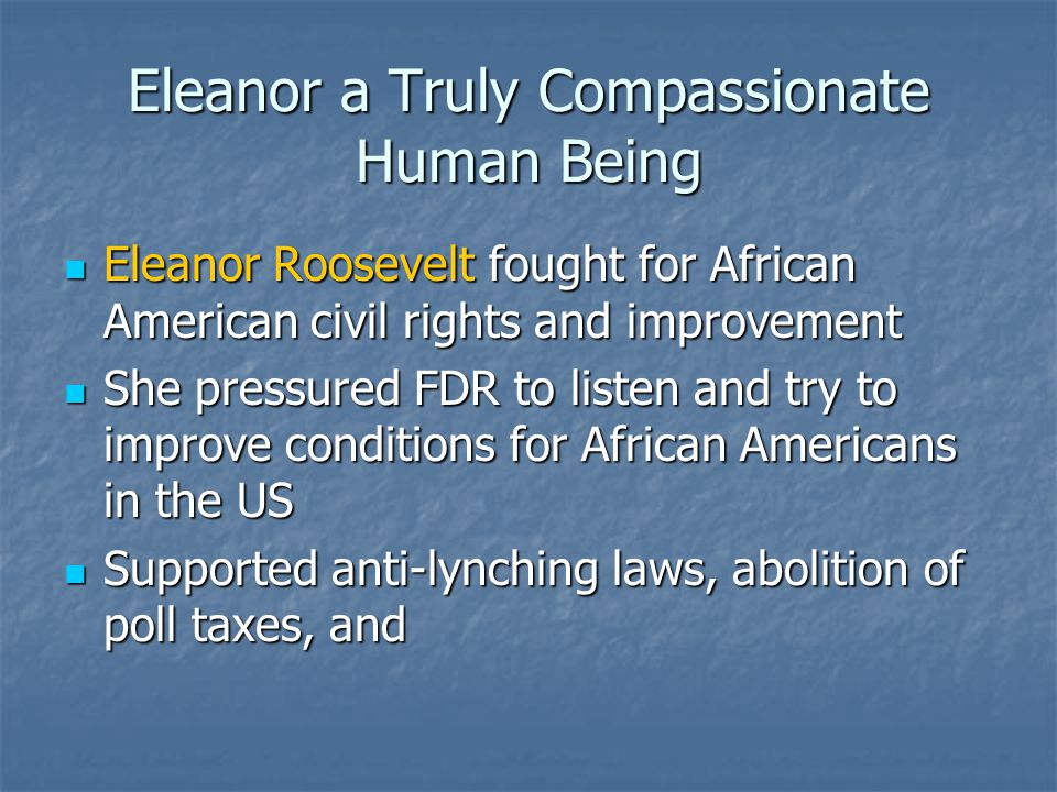 Eleanor a Truly Compassionate Human Being