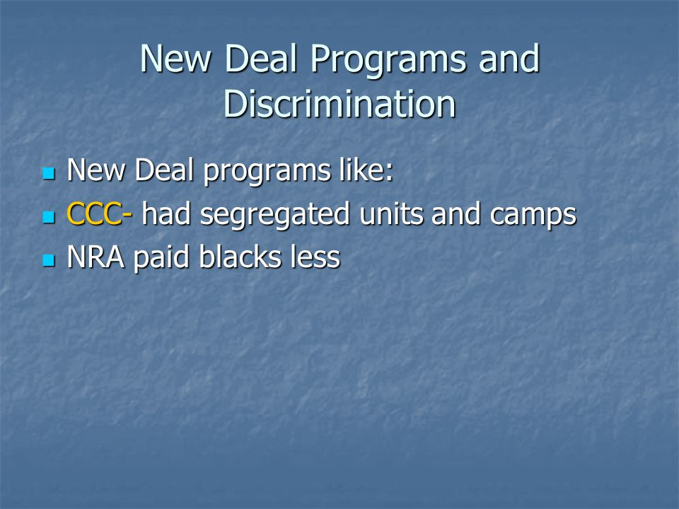 New Deal Programs and Discrimination