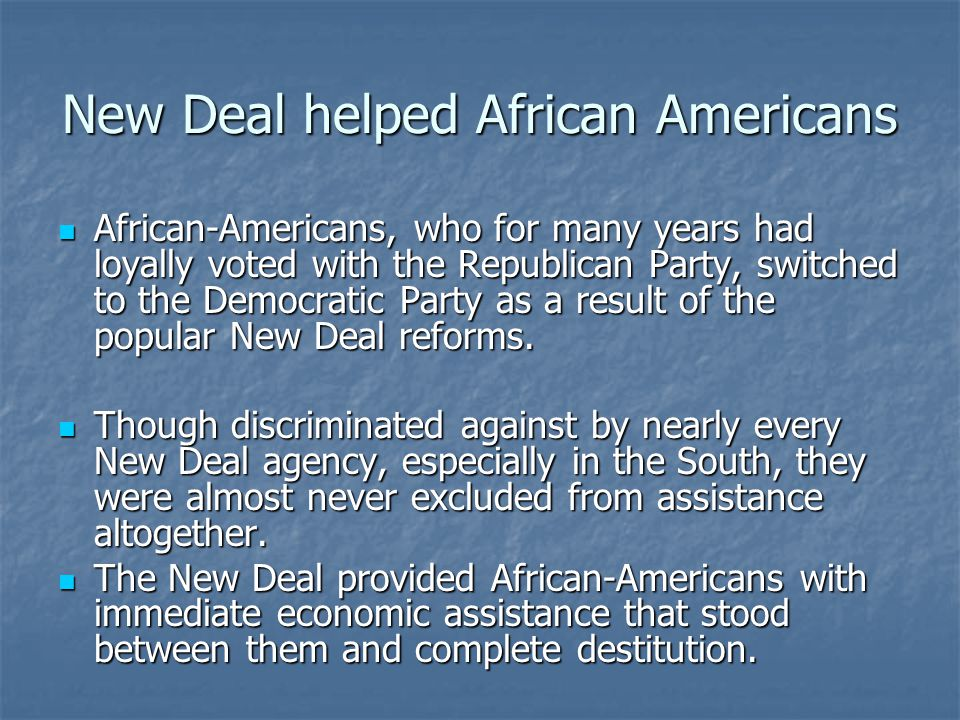 New Deal helped African Americans