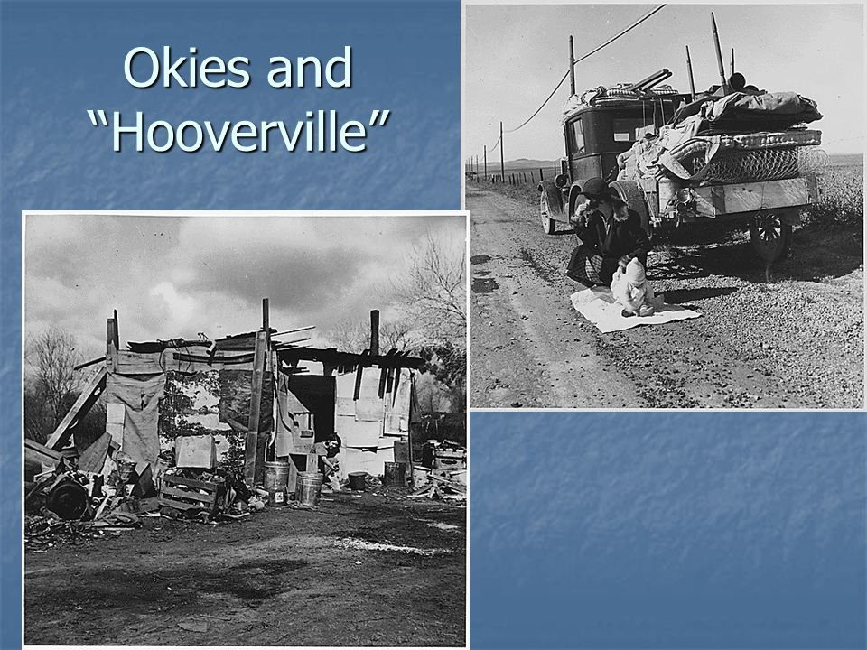 Okies and Hooverville
