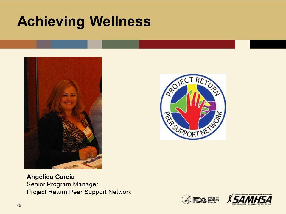 Achieving Wellness Angélica García Senior Program Manager