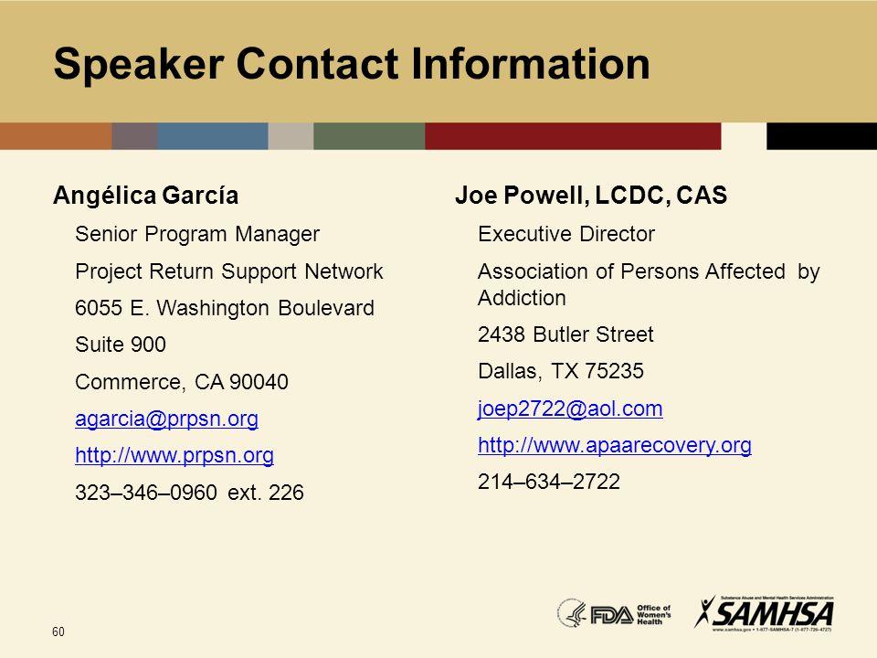 Speaker Contact Information Angélica García. Senior Program Manager. Project Return Support Network.