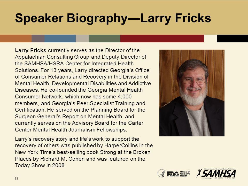 Speaker Biography—Larry Fricks