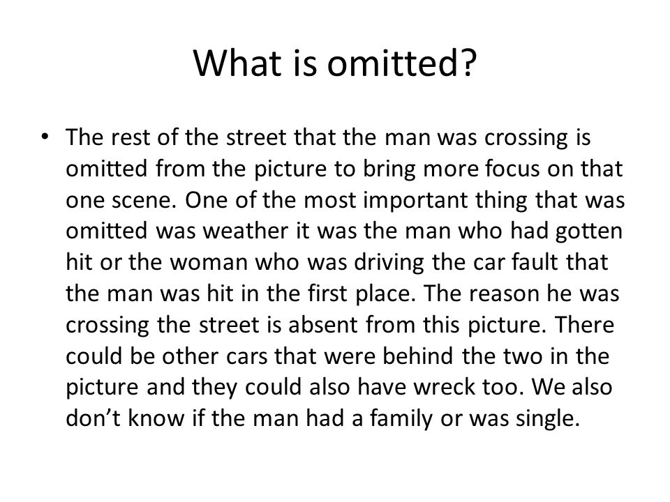 What is omitted