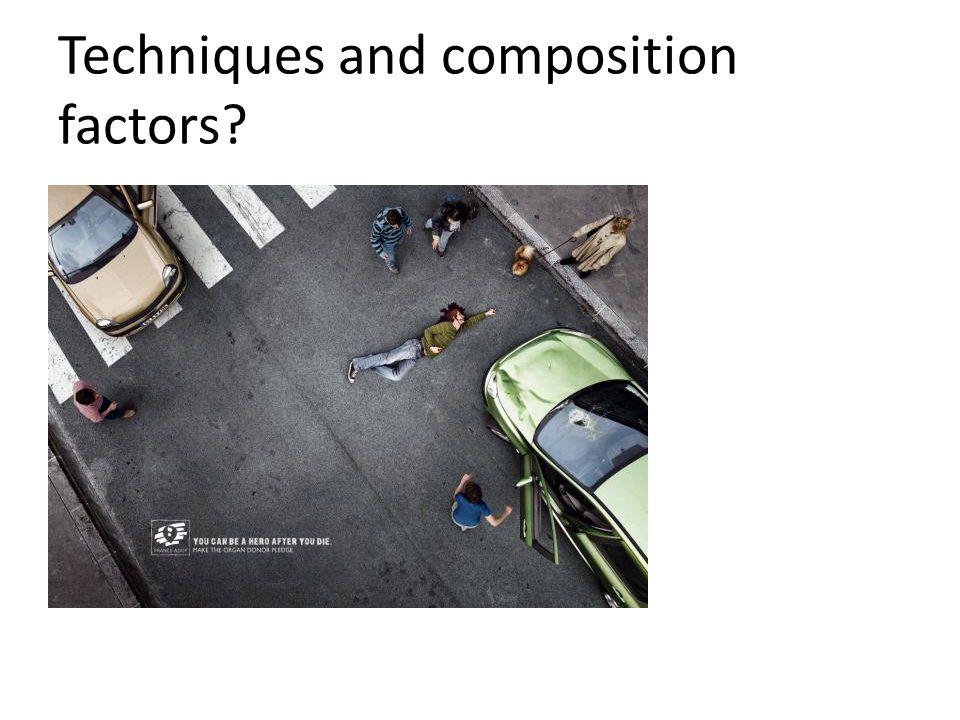 Techniques and composition factors
