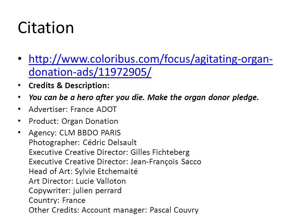 Citation http://www.coloribus.com/focus/agitating-organ-donation-ads/11972905/ Credits & Description: