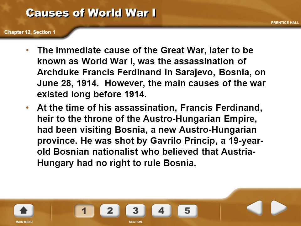 Causes of World War I Chapter 12, Section 1.