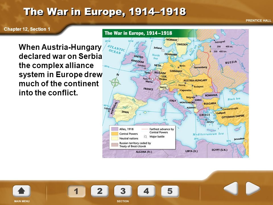 The War in Europe, 1914–1918 Chapter 12, Section 1.