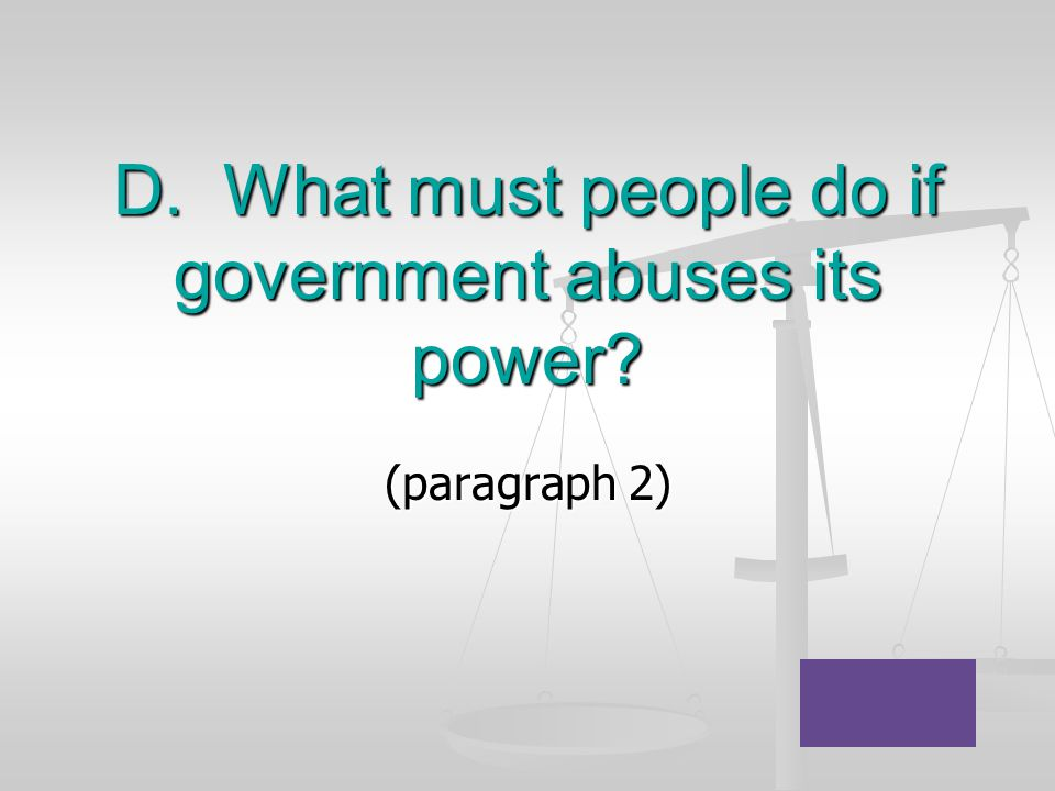 D. What must people do if government abuses its power