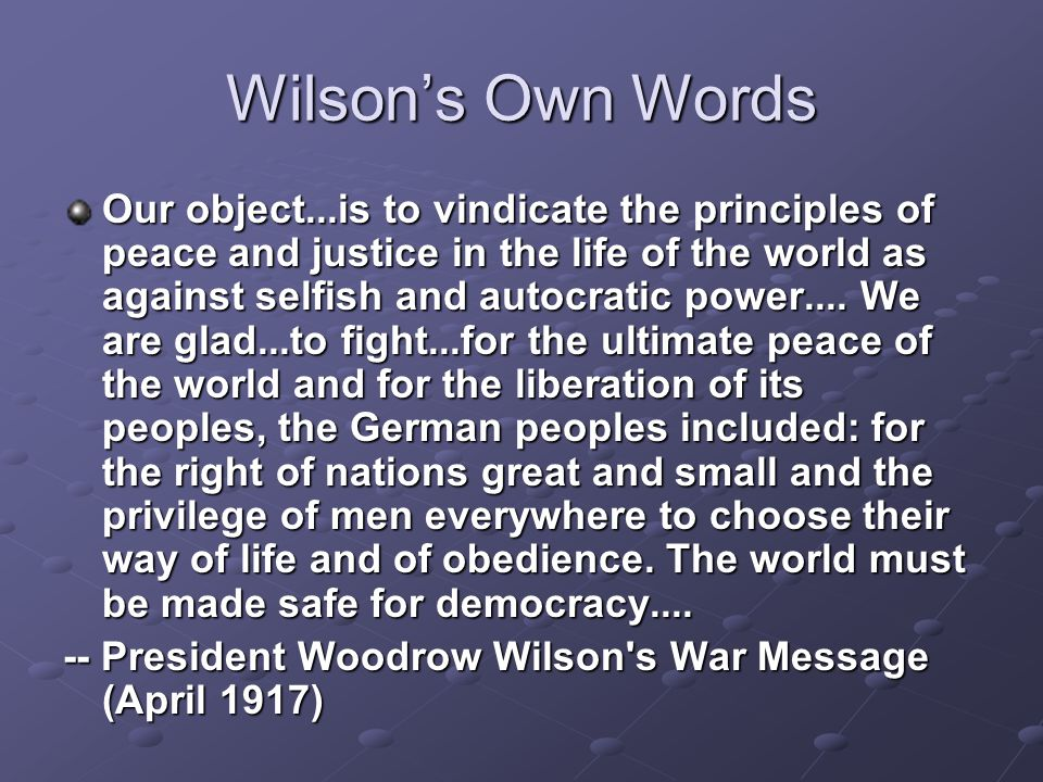 Wilson's Own Words