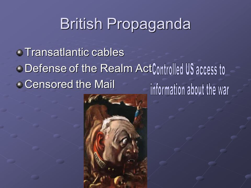 British Propaganda Controlled US access to information about the war