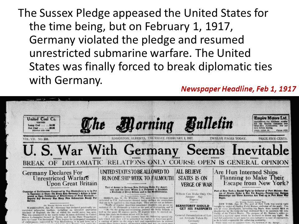 the united states and the submarine warfare Germany resumes unrestricted submarine warfare  the attack forced the  united states and other neutral countries to pressure the german.