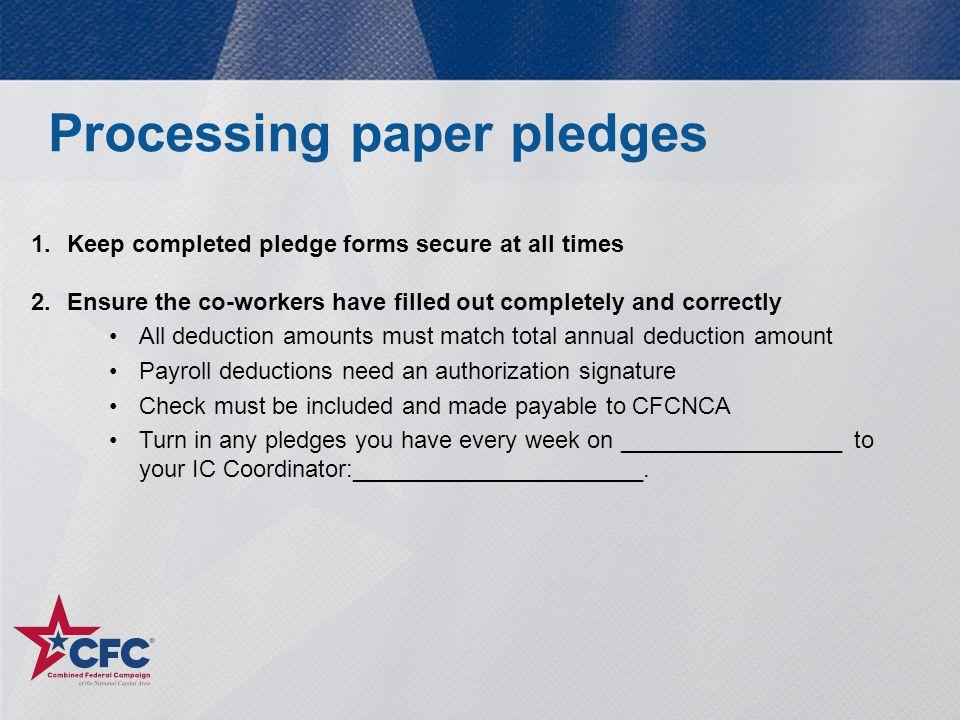 Processing paper pledges