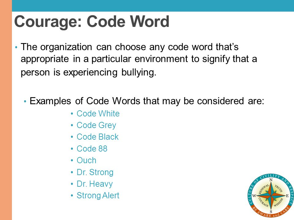 Courage: Code Word