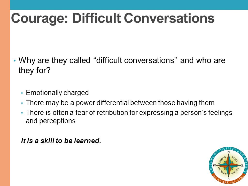 Courage: Difficult Conversations