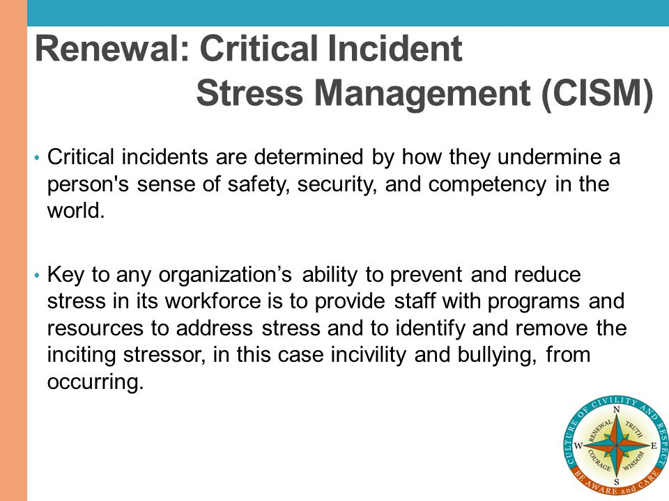 Renewal: Critical Incident Stress Management (CISM)