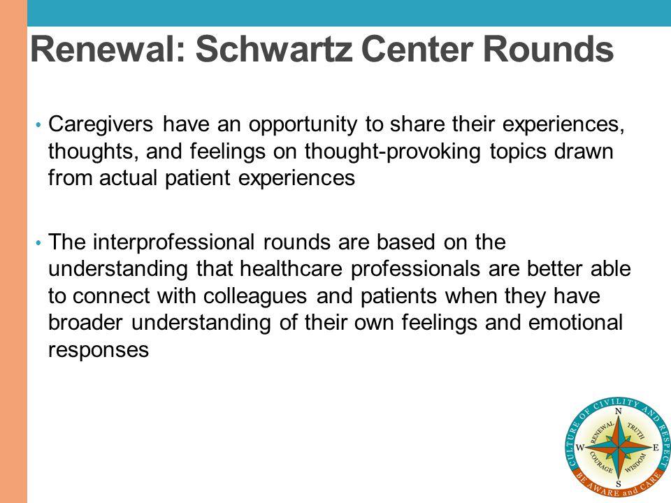 Renewal: Schwartz Center Rounds