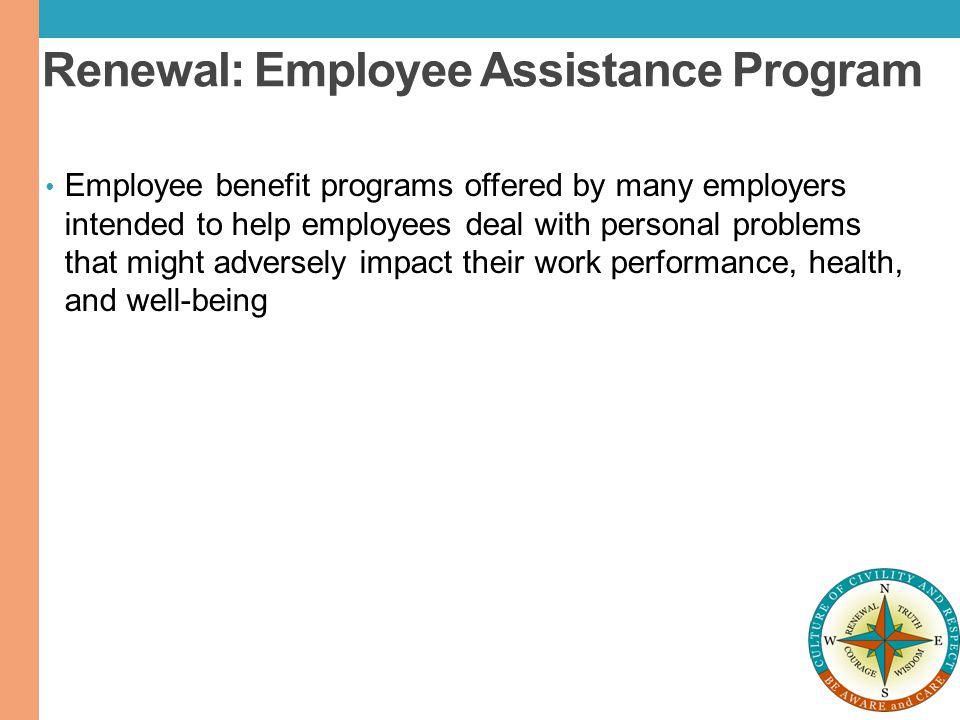 Renewal: Employee Assistance Program