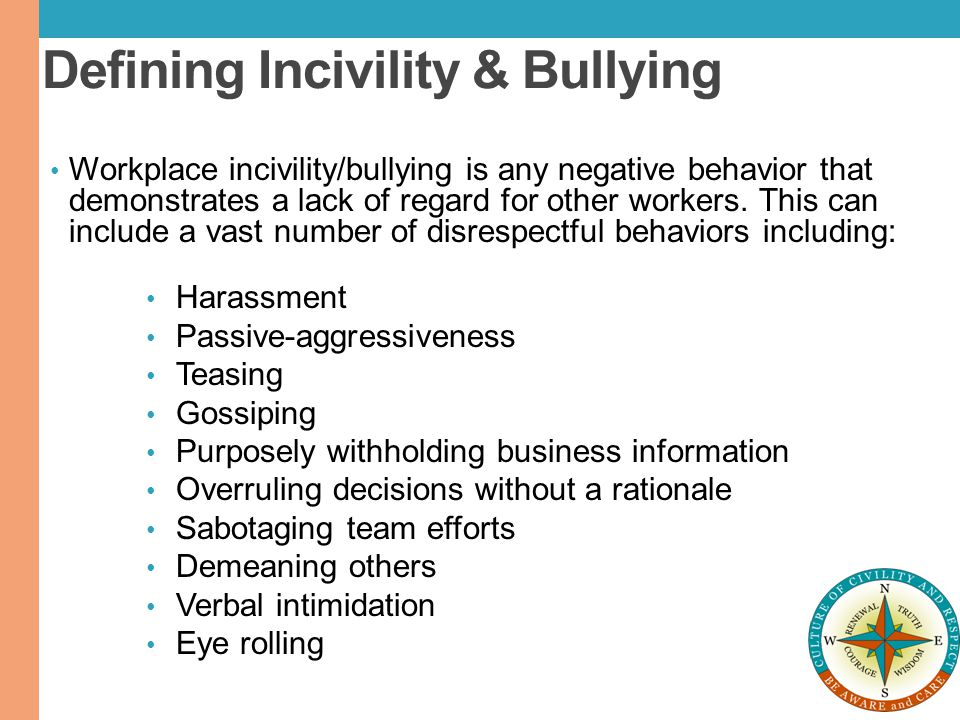 Defining Incivility & Bullying